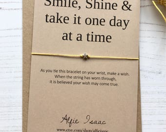 """Wish Bracelet - """"Smile, Shine & Take it one day at a time"""" greeting sentiment card with envelope"""