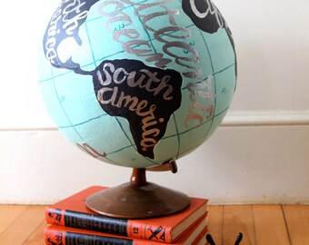 Hand painted Vintage World Globe with Hand Lettering in Silver Paint One of a Kind Original