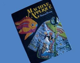 Vintage 80s Machine Applique Book by Sharon Perna
