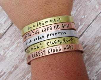 Personalized Cuff Bracelet - Hand Stamped Jewelry - Mantra Band - Customized Quote - Gift For Her