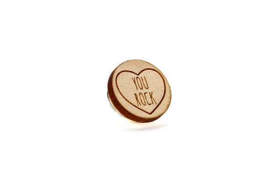 "Pin with message ""You rock"" - graphic brooch - romantic accessory - not another enamel pin - graphic accessory - lasercut maple wood"