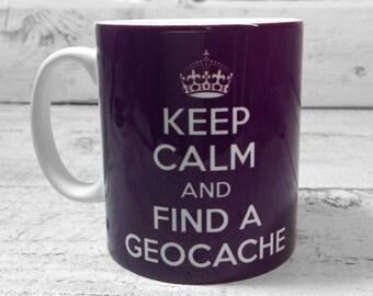 Keep Calm and Find a Geocache 11oz gift mug cup present Treasure Hunter