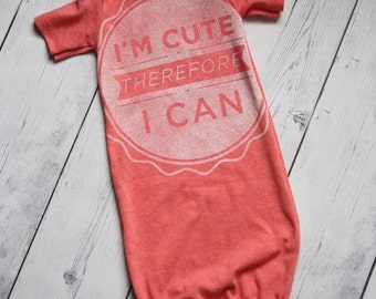 Preemie to Newborn gown, Newborn sack. I'm cute baby outfit. Size preemie to Newborn. Upcycled.
