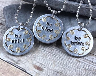 Henna Mandala Design Necklace - Be Still - Be Kind - Be Brave - Inspiration - Motivation - Statement - Gift - Jewelry - Hand Stamped