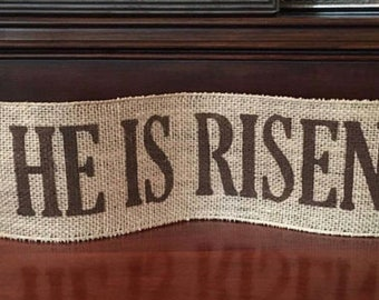 "Primitive Wired Burlap Ribbon Easter Banner HE IS RISEN Garland Handmade Painted 4"" Lrg"