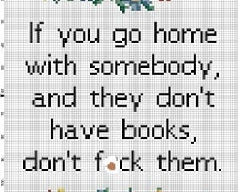 John Waters quote on books  - Library Cross Stitch Pattern - Instant Download