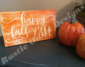 Happy Fall Y'all | Fall Decor | Fall Signs | Autumn Decor | Autumn Signs | Harvest Decor | Wood Signs | Distressed Signs