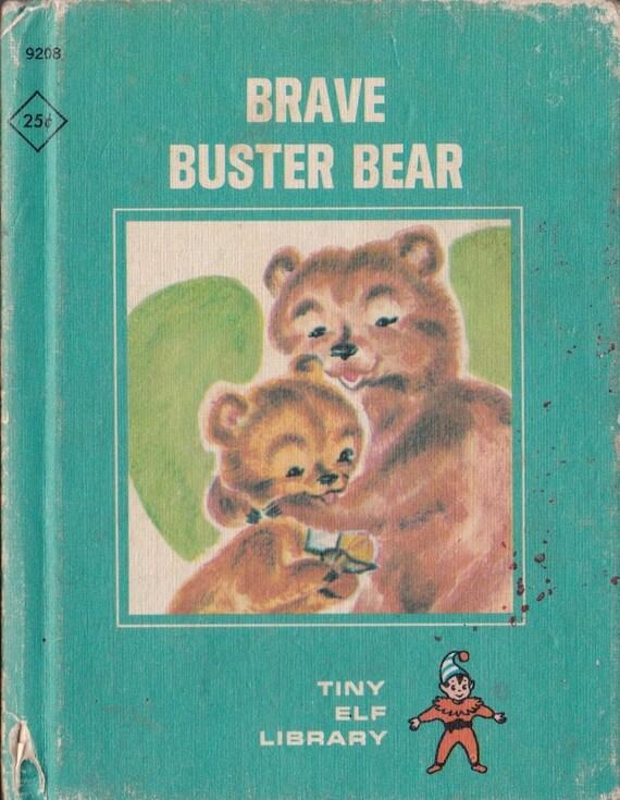 Brave Buster Bear Tiny Elf Library + Alden Boggs + Marge Opitz + 1968 + Vintage Kids Book