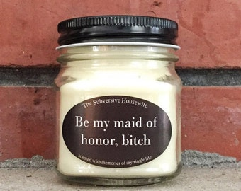 Funny Will You Be My Maid of Honor - Maid of Honor Proposal - Be My Maid of Honor - Funny Maid of Honor Proposal - Funny Maid of Honor Gift