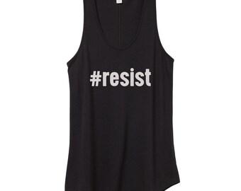 Resist Shirt | Anti Trump Shirt | Resistance Shirt | Protest Shirt | Tank Top | Anti Trump | Dump Trump | Anti-Trump | Feminist Shirt