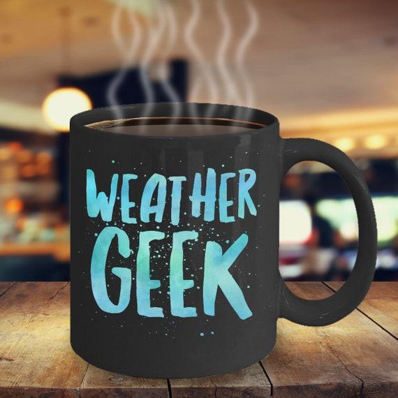 Gifts for weather lovers  weather geek  black coffee or tea mug
