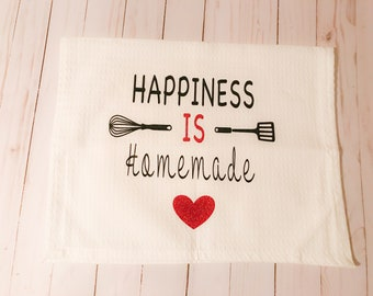 Happiness is Homemade Kitchen Towel