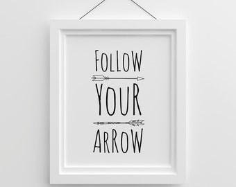 Follow Your Arrow, Black and White Nursery Wall Art, Printable Nursery Art Kids Room Decor Baby Nursery Quote Kids Illustration Tribal Arrow