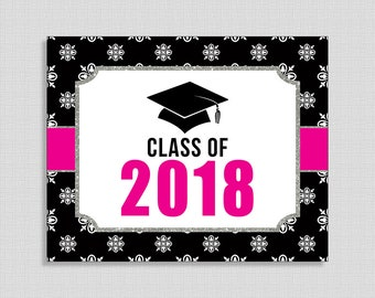 Class of 2018 Graduation Sign, Hot Pink & Black Graduation Sign, School, College Graduation, 8x10 inch, INSTANT PRINTABLE