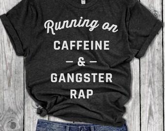 Caffeine and Gangster Rap Tank, Tupac, Mom life, Latte, cold brew, coffee shirt, gangsta rap, Workout top, yoga top