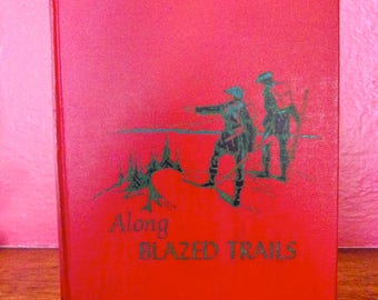 "The Children's Hour  ""Along Blazed Trails"" Book 1953"