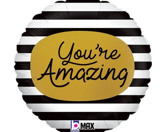 You are amazing balloon, Birthday decoration, mothers day present, thank you gift pk of 3