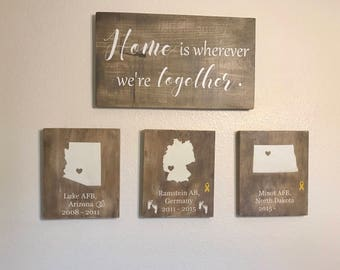Superieur Home Is Wherever Weu0027re Together, Military Family, Duty Station Sign,  Frequent