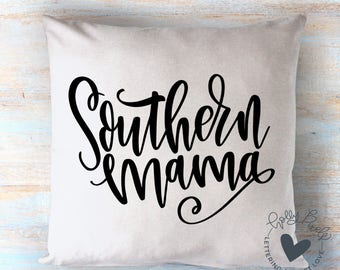 Southern Mama SVG Sayings Quote SVG for Mom