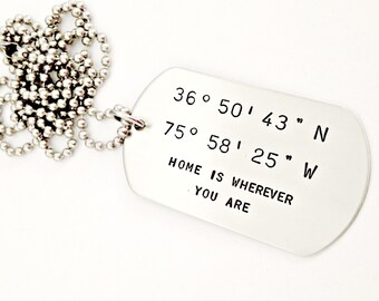 Personalized Latitude & Longitude Dog Tag, Short Phrase Necklace - Custom Hand Stamped Coordinates, Home Is Where You Are, Long Distance