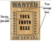 Personalized WANTED POSTER Printable File ~ Your Photo and Custom Crime & Name Added For You ~ 500 Dollar Reward Party Wedding Decoration