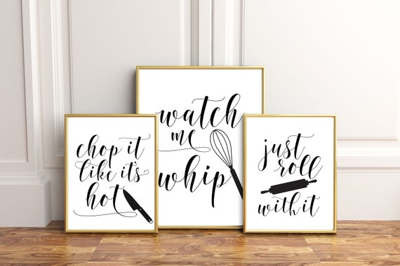Kitchen Wall Art, Printable Art, Funny Kitchen Art, Kitchen Printables, Chop It Like It's Hot, Watch Me Whip, Just Roll With It, Wall Decor by Etsy