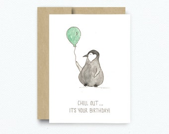 Chill Out, It's Your Birthday!