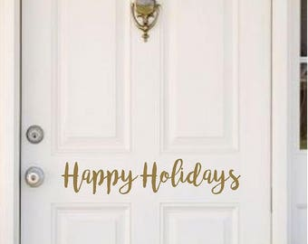 Happy Holidays Door Decal | BroHH | Handwritten Christmas Wall Decal  | Holiday Decal | Christmas Decal | Christmas Vinyl Decal