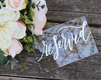 NEW* Acrylic Wedding Reserved Signs with Stands, Calligraphy Reserved Signs, Reserved Table, Rustic Wedding, Modern Wedding