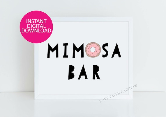 Momosa Bar Sign, Donut Baby Shower Sign, Donut Dessert Table Sign, Donut Party Decor, Mimosa Bar print, Donut Party Printables