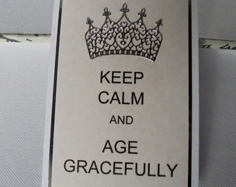Keep calm birthday card. Snarky birthday card.