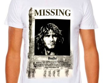 Point Break Bodhi Missing Surfer Funny Cult Movie AS COLOUR t-shirt