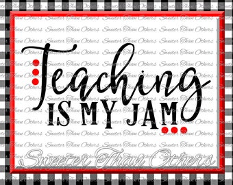 Teaching is my Jam Svg, Big Heart svg, Teacher svg, Dxf Silhouette Studios Cameo Cricut cut file INSTANT DOWNLOAD Vinyl Design, Htv Scal Mtc