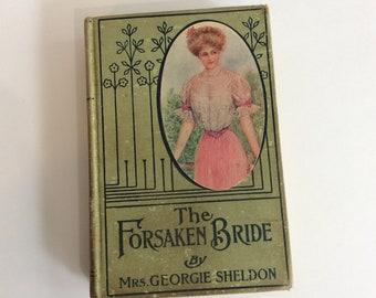 Antique Book, The Forsaken Bride
