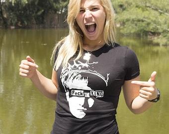 F*#k the King T-Shirt