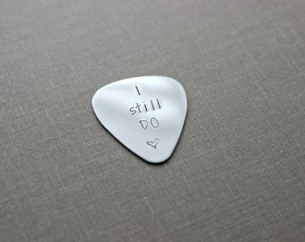 I still DO guitar pick - Stainless steel - gift for him - Personalized date - Anniversary gift for him, Silver pick, gift for husband
