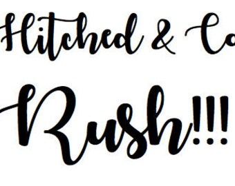 Hitched and Co. RUSH