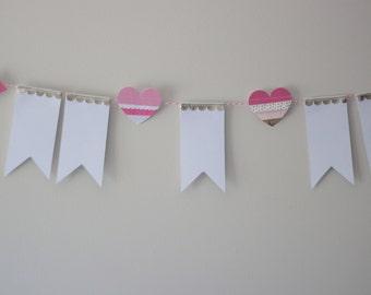Banner Garland, Heart Garland, Valentines Day Garland, Chic Garland, Girls Room Decor, Girly Decor, Girly Garland, Pink Garland, Girly Girl