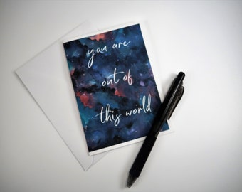 you are out of this world - Watercolor Galaxy greeting card