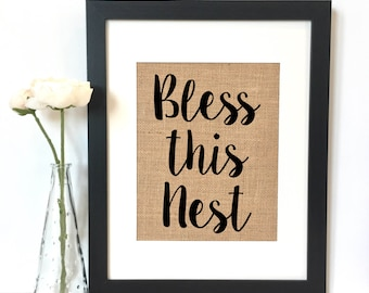 Bless this nest Burlap Print // Rustic Home Decor // Housewarming Gift // New Home // Rustic