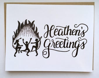 HEATHENS Greetings - Hand Lettered Greeting Card