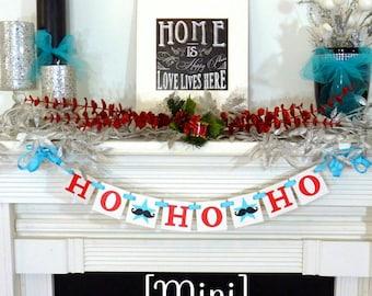 Christmas Banner - HO HO HO Sign - Merry Christmas banner - Photo Prop - Holiday Decor - Christmas Decor - Mustache Movember - Family Photos
