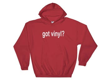 Got Vinyl? LP Record Hooded Sweatshirt