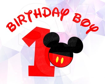 One birthday boy Mickey Mouse SVG Layered Vector Cut File Cricut Silhouette Cameo Decal Vinyl Disney Transfer Paper Stencil Decoration Party