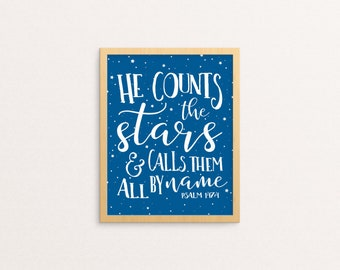 Bible Verse Wall Art | He Counts the Stars & Calls Them All By Name, Psalm 147:4 | Scripture Wall Art | Printable | Christian Wall Art