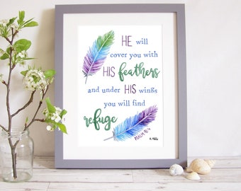 """Art Print """"He will cover you with his feathers and under his wings you will find refuge"""" - Psalm 91:4 (Christian Bible verse) A4 watercolour"""