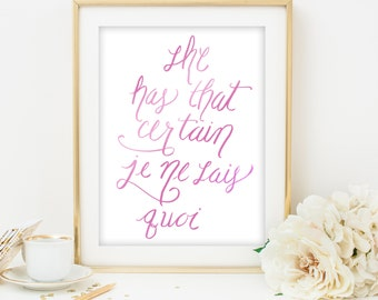 je ne sais quoi printable quote art french quote print pink print pink printable office print pink watercolor art calligraphy print wall art