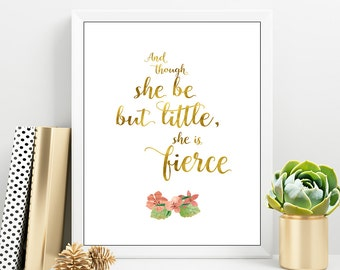 Baby Girl Room Decor, Nursery Decor Girl, And though she be but little,  Gold lettering Quote, Gold Nursery Print, New baby girl, Gold Quote