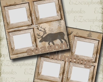 HUNTING SEASON - 2 Premade Scrapbook Pages - EZ Layout 652