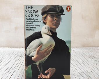The Snow Goose and The Small Miracle by Paul Gallico, a moving classic of Dunkirk. Penguin, published 1971. With drawings by Anne Linton.